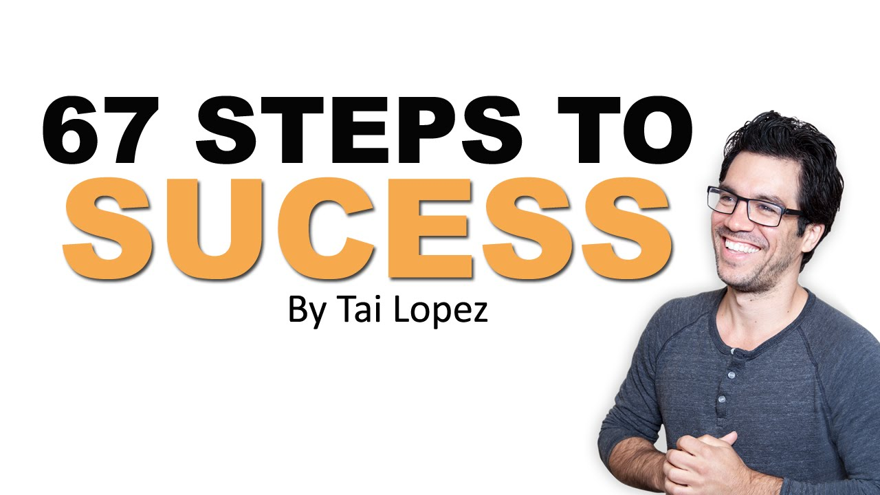 The 67 Steps Program by Tai Lopez